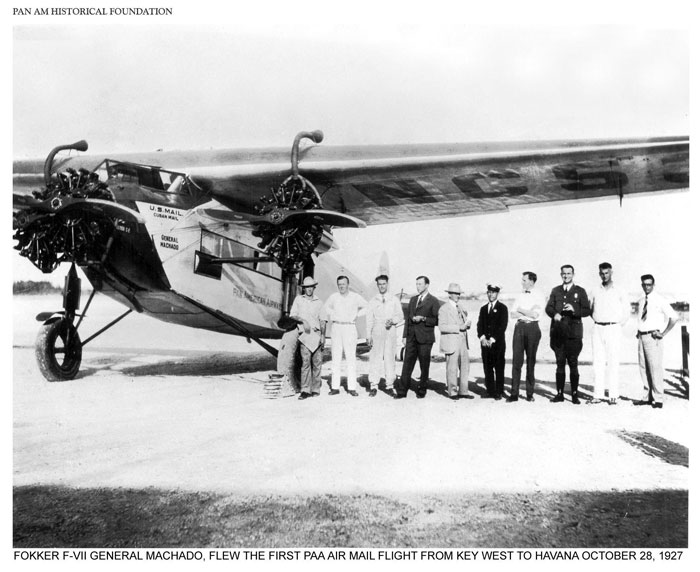 Pan Am Fokker F-7 General MAchado, October 1927 in Havana, Cuba