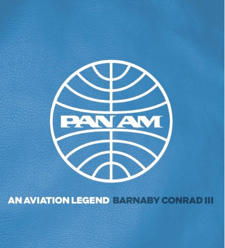 Pan Am: An Aviation Legend, by Barnaby Conrad III (republished 2014)