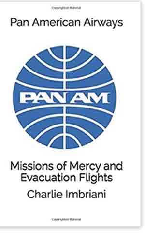 Pan Am Missions of Mercy and Evacuation flights cover rsz copy