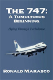 The 747 A tumultuous Beginning