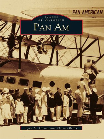 Images of Aviation: Pan Am by Lynn Homan and Thomas Reilly (2000) cover