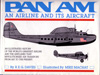 Pan Am: An Airline and Its Aircraft, by R.E.G. Davies (1987)