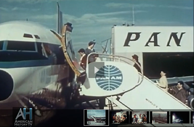 American History TV Reel America 1958 Pan Am Film 6 1 2 Magic Hours
