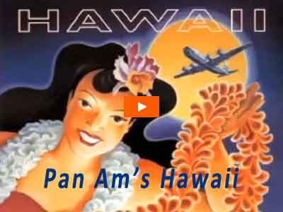 Pan Am Hawaii video