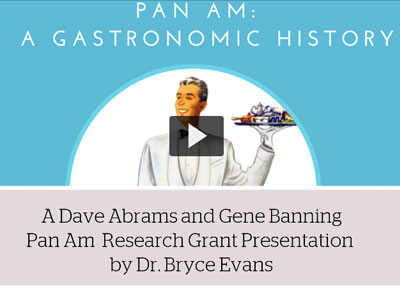 Abrams Banning Grant Presentation Pan Am A Gastronomic History by Dr. Bryce Evans
