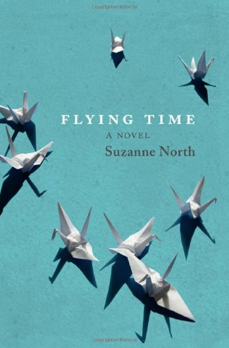 Flying Time: A Novel by Suzanne North (2014)