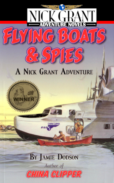 Flying Boats, Nick Grant Adventure Novels, by Jamie Dodson