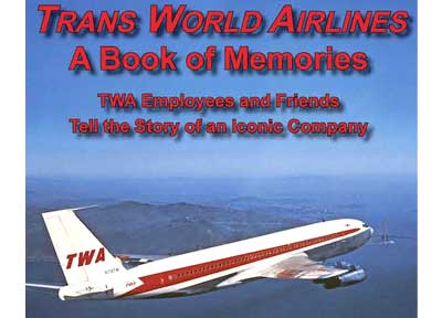 Trans World Airlines book by Jon Proctor and Jeff Kriendler