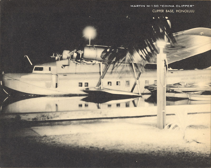 Pan Am M-130 China Clipper in Honolulu, from the Rod Sullivan Collection