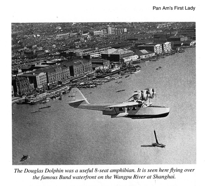 "CNAC Douglas Dolphin over Shanghai from the book ""Pan Ams First Lady"" (PAHF Collection)"