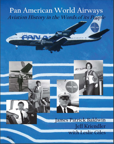 Pan American World Airways Aviation History in the Words of its People Book Cover