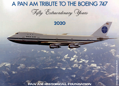 "2020 PAHF Calendar ""A Pan Am Tribue to the Boeing 747"""