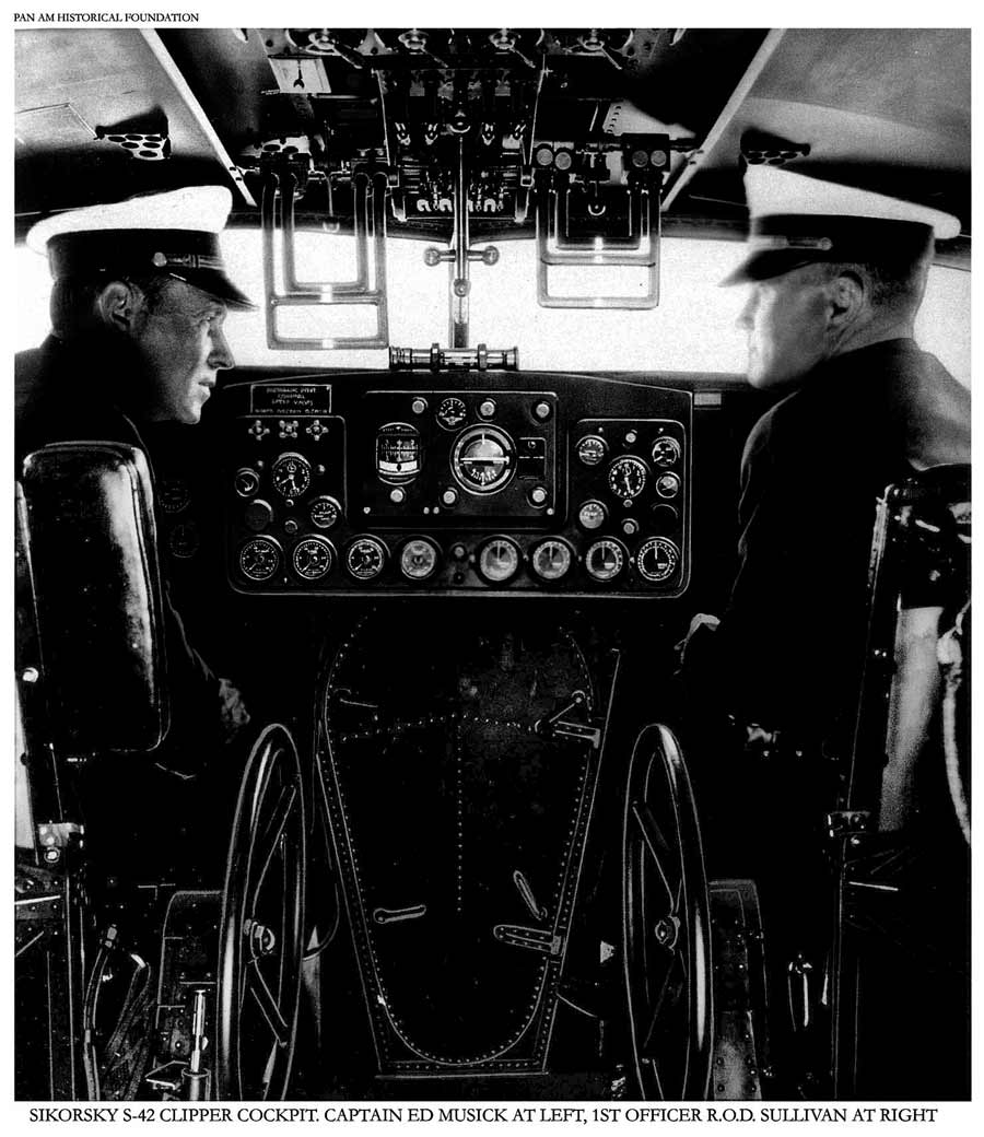 3. Capt. Ed Musick and First Officer R.O.D.Sullivan in a Pan Am Sikorsky S 42 1930s