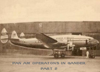 Pan Am Constellation in Gander Part 2