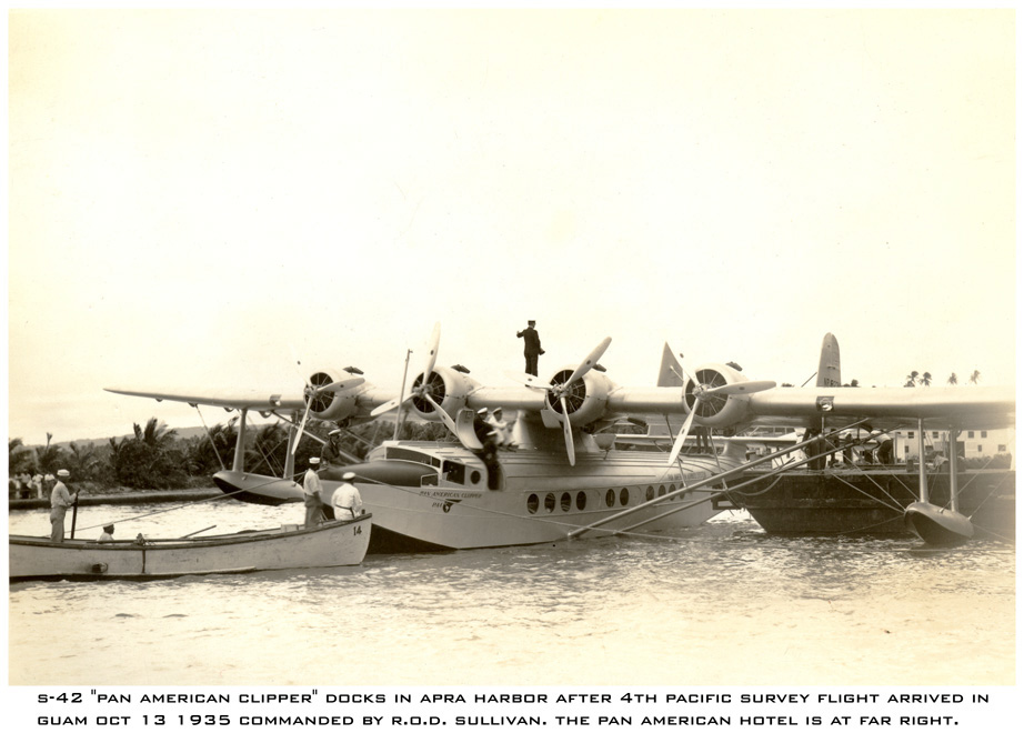 1935 Guam S-42 Pan American Clipper docks in Apra Harbor after 4th Pacific Suvey Flight arrived in Guam October 13, 1935. Commanded by R.O.D. Sullivan.