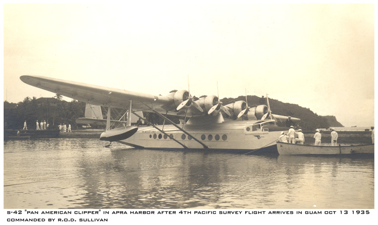 Guam, Pan American Clipper Arrival, October 13, 1935, piloted by R.O.D. Sullivan