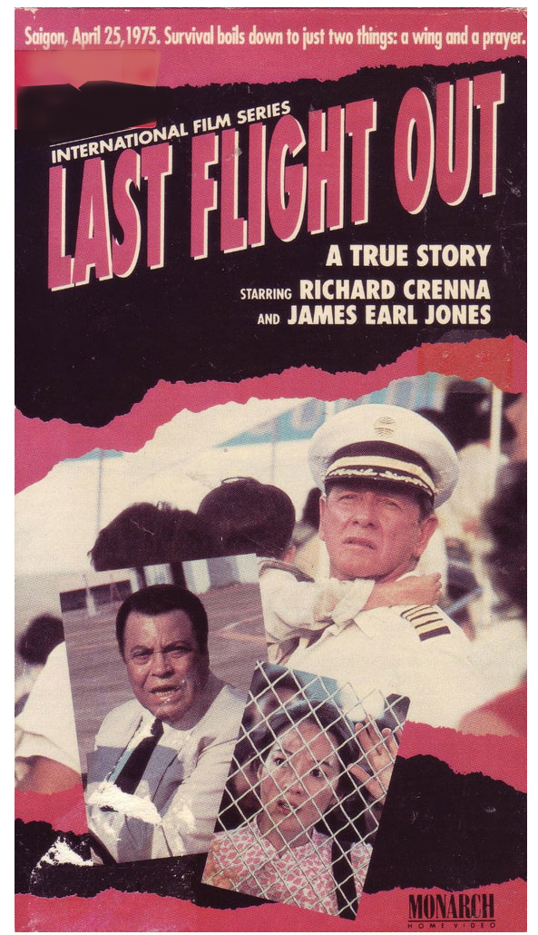 Last Flight Out 1990 Movie based on Al Topping's story of the Pan Am evacuation flight, starring James Earl Jones