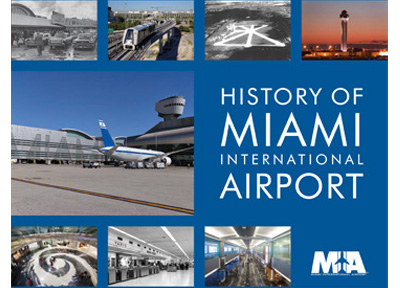 History of Miami International Airport (pdf)
