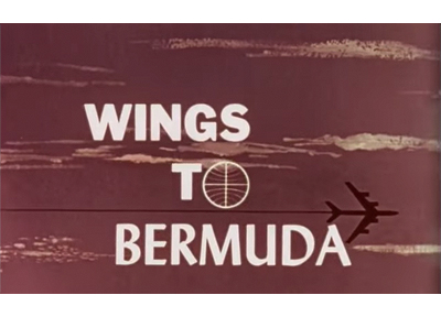 """Wings to Bermuda"" 1961 (Pan Am Film Production)"