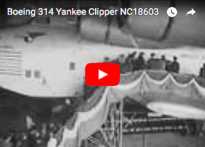 Boeing 314 Yankee Clipper footage