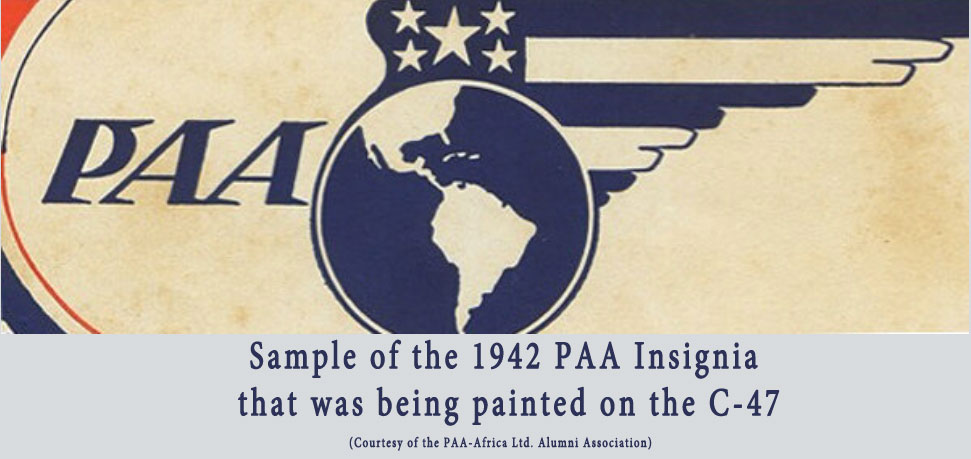 Sample of the 1942 PAA Insignia that was being painted on the C-47