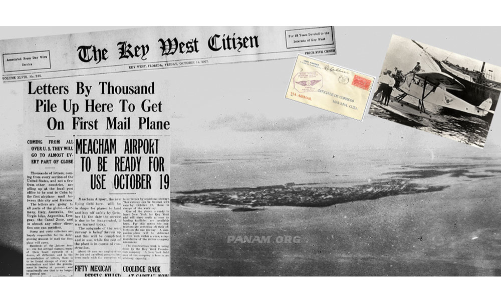 Pan Am's Big Day - October 19, 1927! All the excitement, hopes, and big plans hung by a thread. But fate was on Pan Am's side that October.All the excitement, hopes, and big plans hung by a thread. But fate was on Pan Am's side that October.